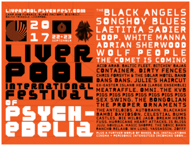 Liverpool Psych Fest offers A good reason to travel to Liverpool