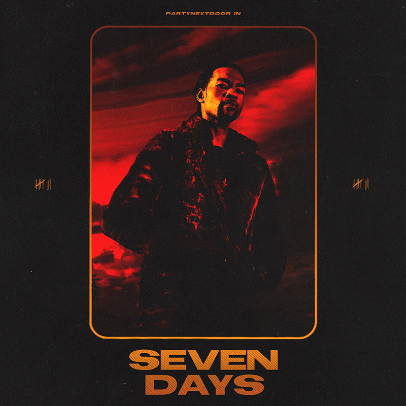 PARTYNEXTDOOR reveals new project 'Seven Days', out now via OVO.