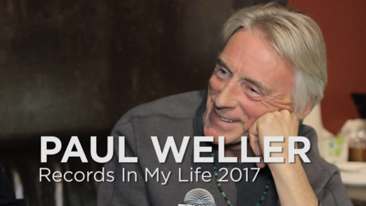 Paul Weller guests on 'Records In My Life'. The Modfather, talked about some of his favourite albums