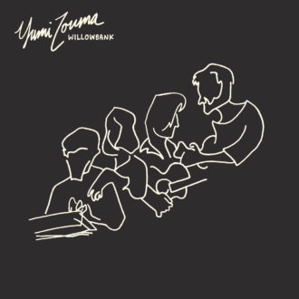 Our review of 'Willowbank' has Yumi Zouma: