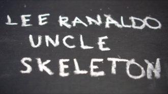 """""""Uncle Skeleton"""" by Lee Ranaldo"""