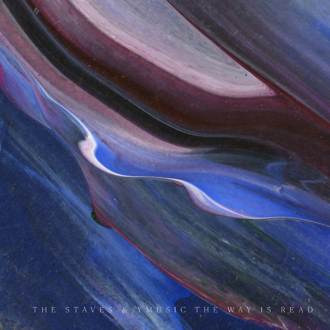 Review of The Staves and yMusic: The Staves and yMusic make beautiful sounds and mostly gripping music in our review of 'The Way Is Read.'