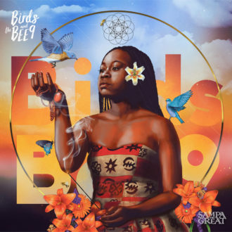 "Sampa the great releases ""Birds and the Bee9"" Mixtape, via Big Dada"