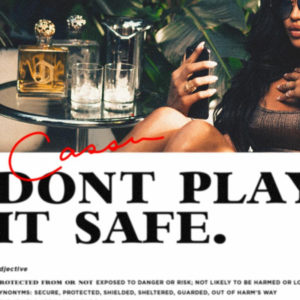 """Cassie releases new tune """"Don't Play It Safe"""""""