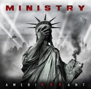 MINISTRY announces new album AmeriKKKant