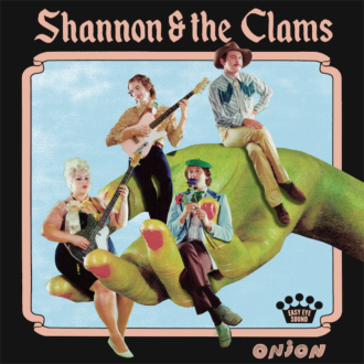 Shannon & The Clams announce new album