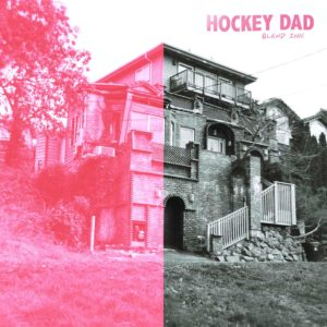 'Blend Inn' by Hockey Dad album review by Adam Williams