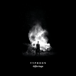 Typhoon streams new LP 'Offerings'
