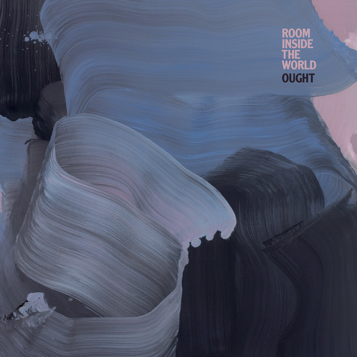 Northern Transmissions' review of 'Room Inside The World' by Ought