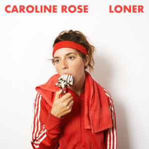 Northern Transmissions' review of 'Loner' by Caroline Rose