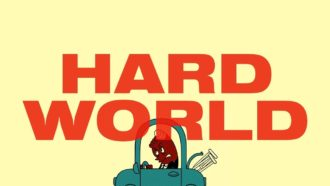 """""""Hard World"""" by Yacht"""