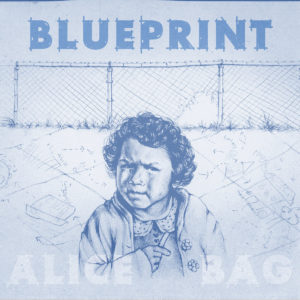 Northern Transmissions review of 'Blueprint' by Alice Bag