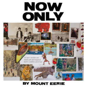 Northern Transmissions review of 'Now Only' by Mount Eerie