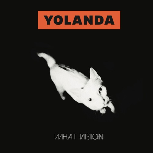Yolanda announces new EP 'What Vision', debuts new single 'No Great Shakes'