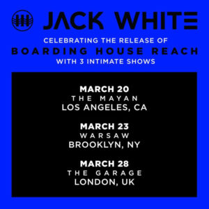 Jack White announces intimate shows
