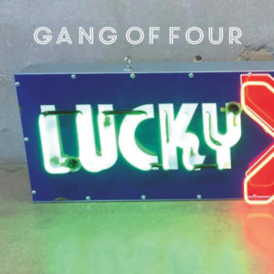 """Lucky"" by Gang of Four is Northern Transmissions' 'Song of the Day'"