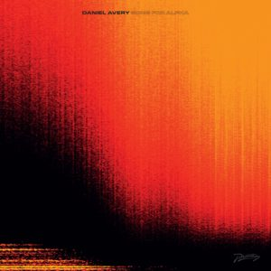Northern Transmissions review of 'Song For Alpha' by Daniel Avery