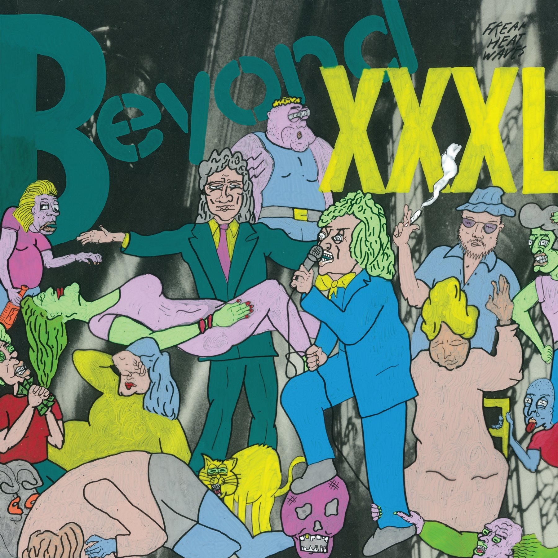 Northern Transmissions review of 'Beyond XXXL' by Freak Heat Waves