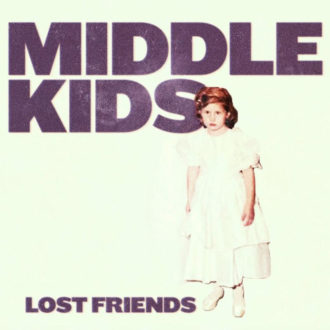 """Middle Kids drop new single and video for """"On My Knees"""""""