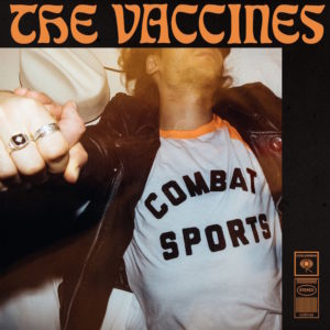 'Combat Sports' by The Vaccines, album review by Northern Transmissions