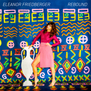 Northern Transmissions reviews 'Rebound' by Eleanor Friedberger