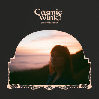 'Cosmic Wink' by Jess Williamson review by Owen Maxwell for Northern Transmissions