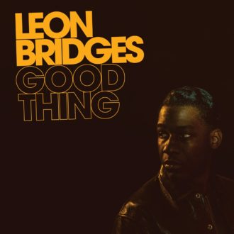 Leon Bridges 'Good Thing' album review by Northern Transmissions