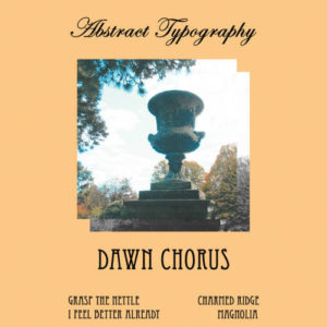 Abstract Typography announces new EP 'Dawn Chorus'