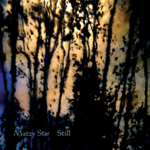'Still' Ep by Mazzy Star, album review by Northern Transmissions