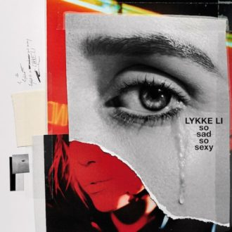 Lykke Li So Sad So Sexy Review For Northern Transmissions
