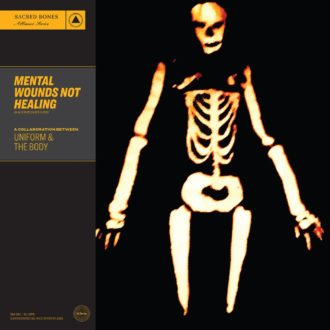 Review of 'Mental Wounds Not Healing' Uniform & The Body by Northern Transmissions