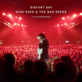 Nick Cave & The Bad Seeds announce new live album, Distant Sky – Nick Cave & The Bad Seeds Live In Copenhagen