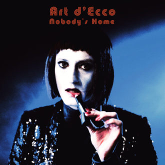 """Nobody's Home"" by Art d'Ecco is Northern Transmissions 'Song of the Day.'"