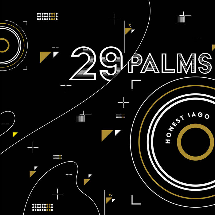 Honest Iago stream new album '29 Palms'. The Nick Tipp produced album comes out July 27th
