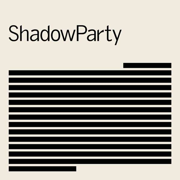 'ShadowParty' by 'ShadowParty' album review, by Adam Williams for Northern Transmissions