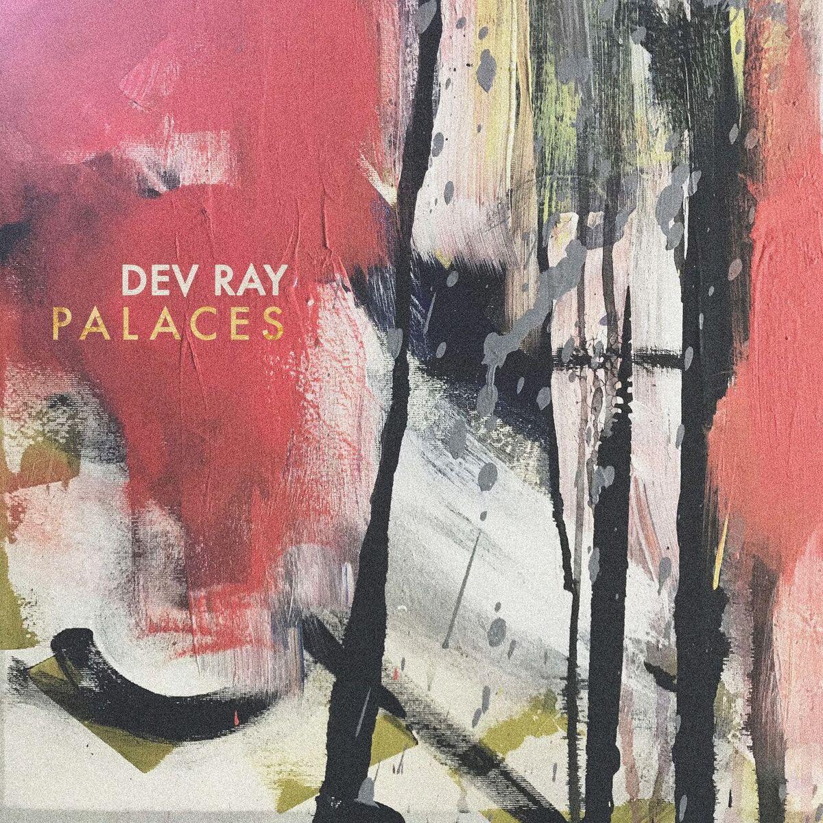 "Dev Rey debuts new single ""Palaces""."