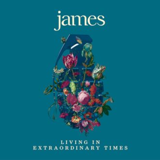 James Living In Extraordinary Times Review For Northern Transmissions