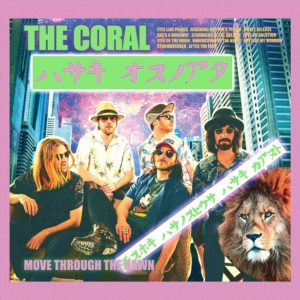 The Coral Move Through The Dawn Review For Northern Transmissions