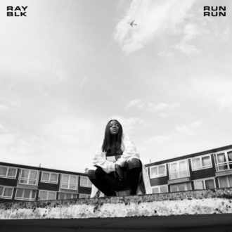 """""""Run Run"""" by UK rapper Ray Blk is Northern Transmissions' 'Video of the Day'"""