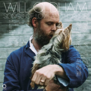 Will Oldham Songs Of Love And Horror Review For Northern Transmissions