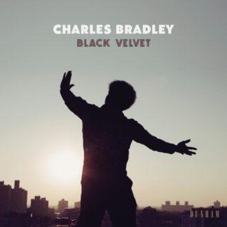 Charles Bradley Black Velvet Review For Northern Transmissions