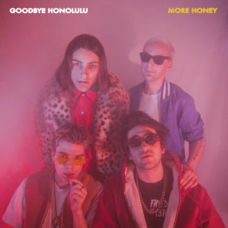 Goodbye Honolulu More Honey Review For Northern Transmissions