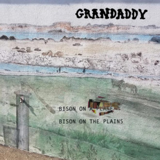 """Bison On The Plains"" by Grandaddy, is Northern Transmissions' 'Song of the Day.' The track is available on Danger Mouse's 30th Century Records"