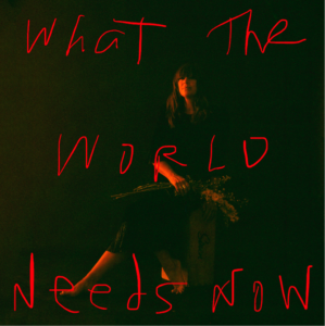 "Cat Power has released a cover of Burt Bacharach and Hal David's song, ""What The World Needs Now"""