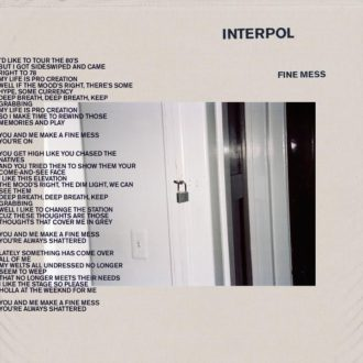"Interpol has released a new video for ""Fine Mess."" The track is available off the band's current release Marauder, now available via Matador Records."