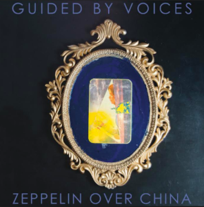 Guided By Voices' stream new full-length Zeppelin Over China. The band will tour behind the album, starting May 17th in Boston.
