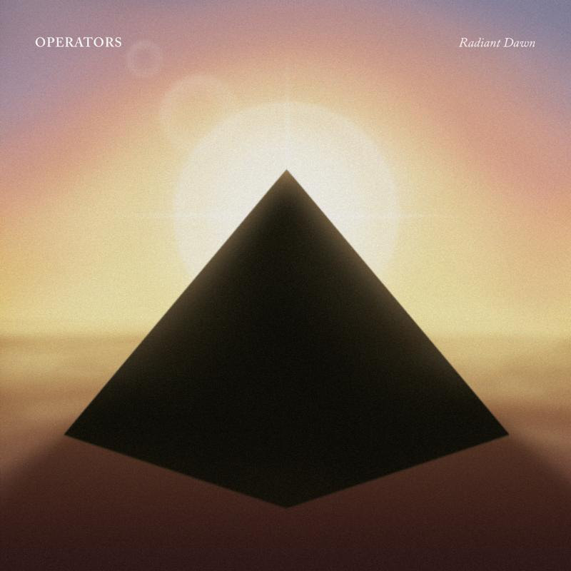 Operators, have revealed, Radiant Dawn, the trio's new full-length, will be out this May 17th via Last Gang Records.