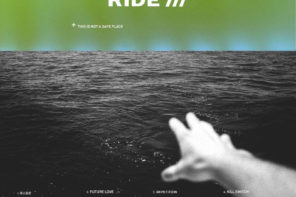 """Ride Announce New Full-length 'This Is Not A Safe Place,' the full-length. Along with the news, the UK Shoegazers have shared the single """"Future Love"""""""