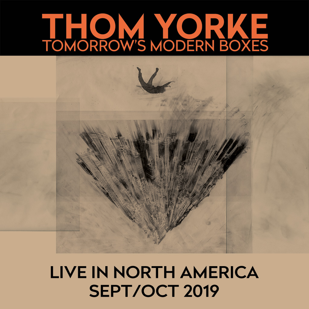 Thom Yorke AKA: Tomorrow's Modern Boxes, have announced new dates. The project, includes Nigel Goderich and Tarik Barri, will tour Europe and North America