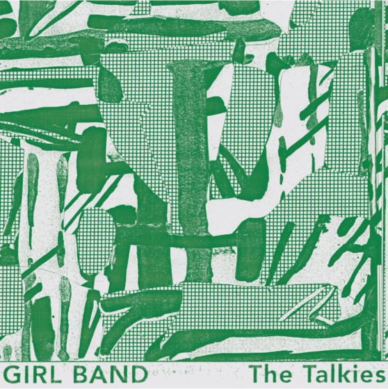 Girl Band Announce New LP 'The Talkies'